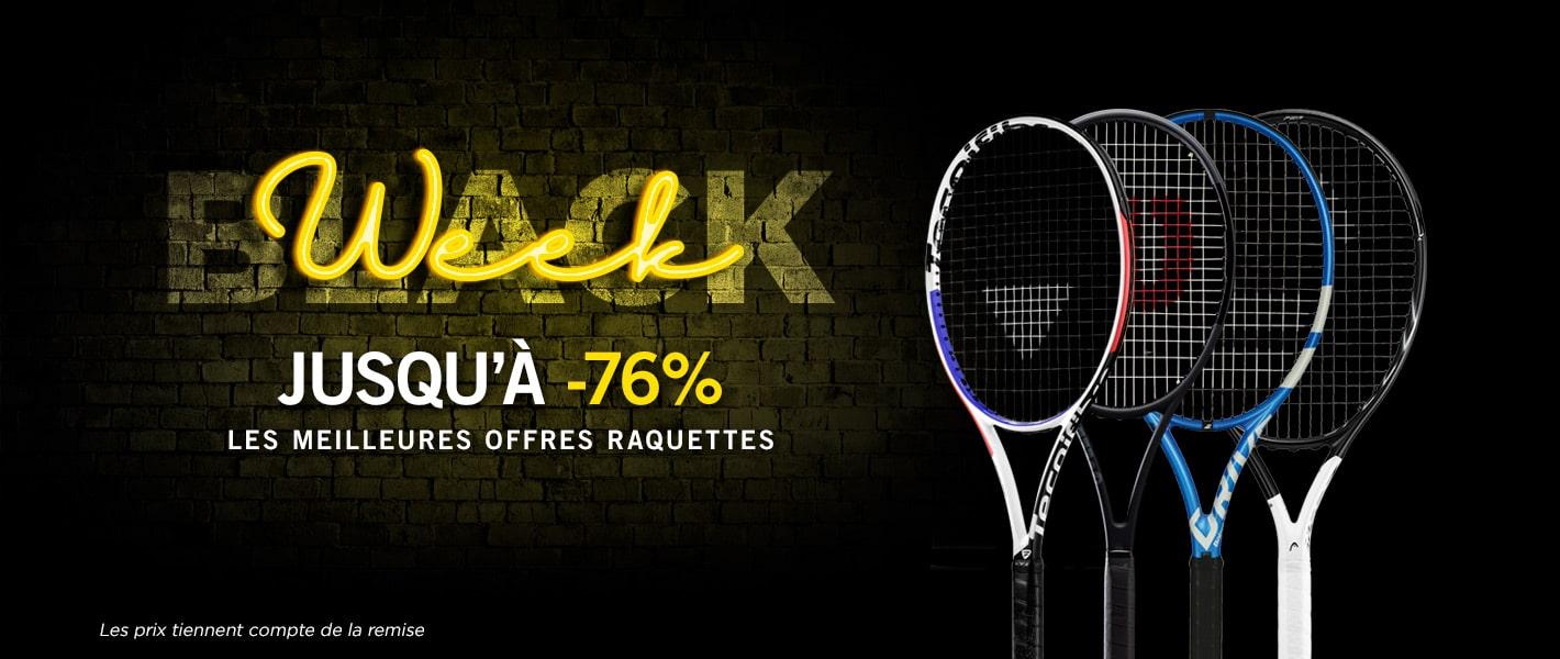 -76 % raquettes - Black week Tennis Achat