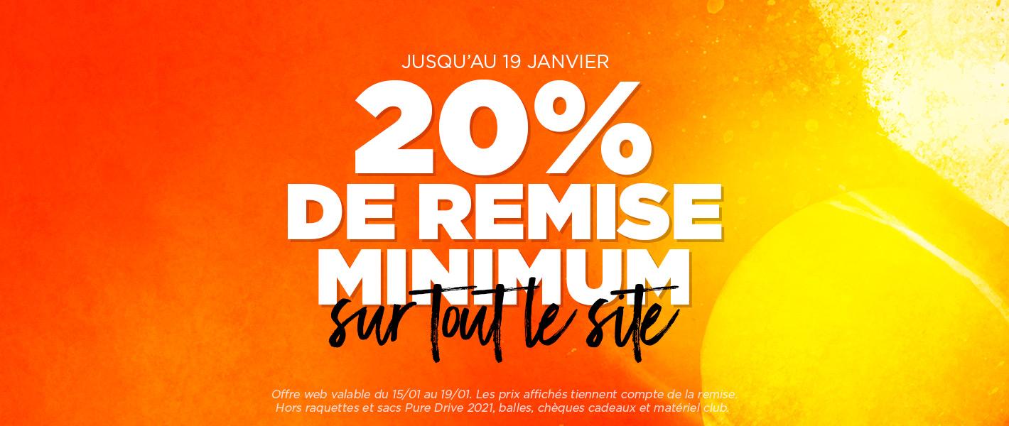 Minimum 20% de remise sur tout le site