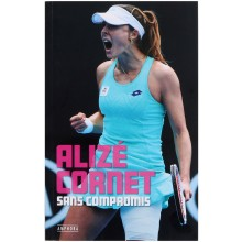 Livre Alizé Cornet Sans Compromis